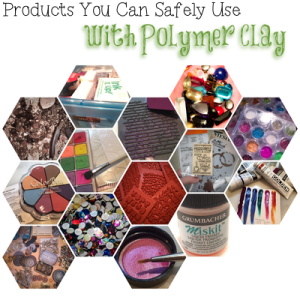 Products You Can Safely Use with Polymer Clay