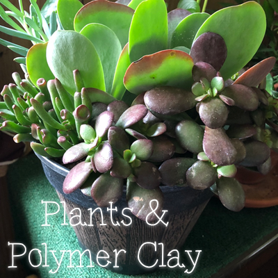 Plants and Polymer Clay?