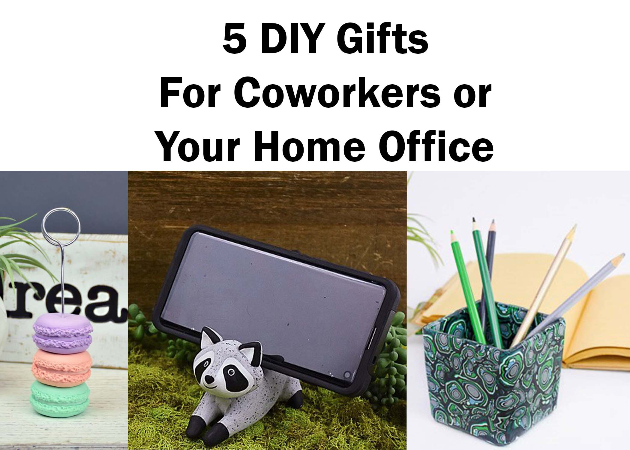 5 DIY Gifts for Brightening Your Office Space